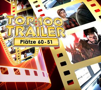 Gameswelt Top 100 Trailer Plätze 60-51 - Videoartikel