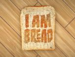 I Am Bread - News