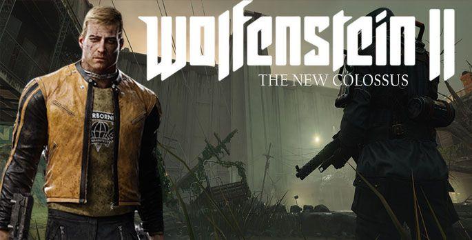 Wolfenstein 2: The New Colossus - Test