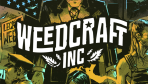 Weedcraft - Screenshots