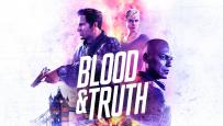 Blood & Truth - News