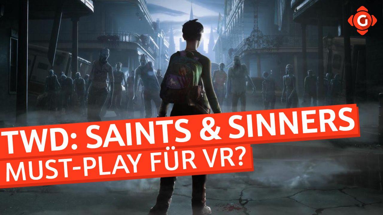 Der Must-Play-Titel für VR? - VR-Zocksession zu The Walking Dead: Saints & Sinners