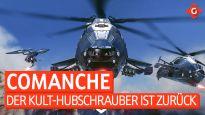 Der Kult-Hubschrauber ist zurück - Ein Blick auf die Early-Access-Version von Comanche