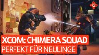 Das perfekte XCOM für Neulinge - Video-Review zu XCOM: Chimera Squad