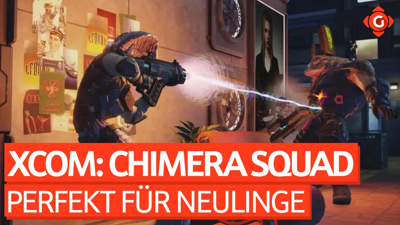 Das perfekte XCOM für Neulinge - Video-Review zu XCOM: Chimera Squad
