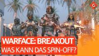 Was kann das Warface-Spin-off? - Wir spielen Warface: Breakout