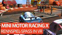 Rennspiel-Spaß in VR - Zocksession mit Mini Motor Racing X