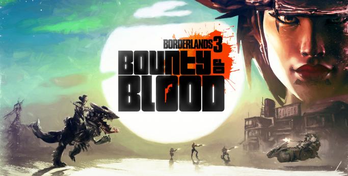 Borderlands 3: Bounty of Blood - Test