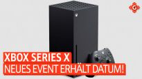 Gameswelt News 07.07.2020 - Mit Xbox Series X, Shadow Warrior 3 und mehr