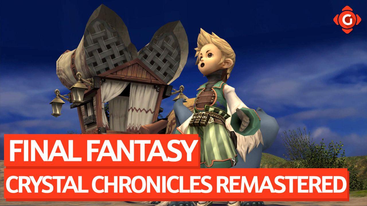 Dennis auf Nostalgietrip - Zocksession zu Final Fantasy Crystal Chronicles Remastered