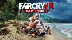 Far Cry VR: Dive into Insanity