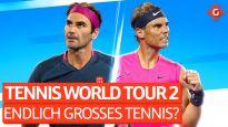 Endlich ein gutes Tennisspiel? - Unsere Eindrücke zu Tennis World Tour 2