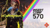 Insert Coin #570 - Sondersendung zu Cyberpunk 2077