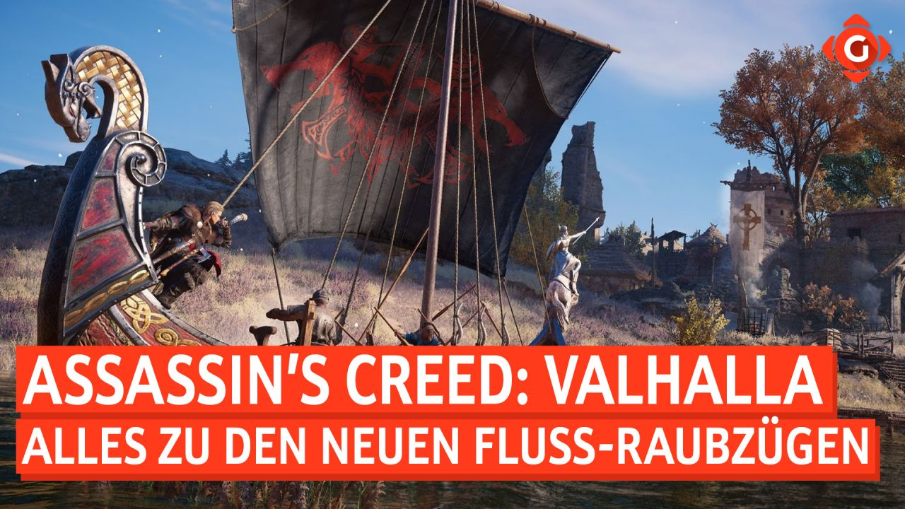 Assassin's Creed Valhalla - Alles zu den neuen Flussraubzügen