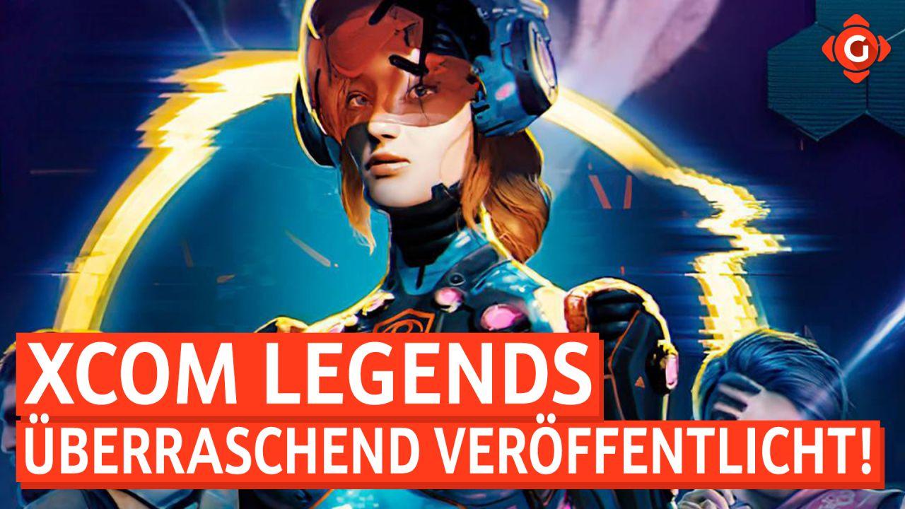 Gameswelt News 20.07.2021 - Mit XCOM Legends, Tom Clancy's XDefiant und mehr
