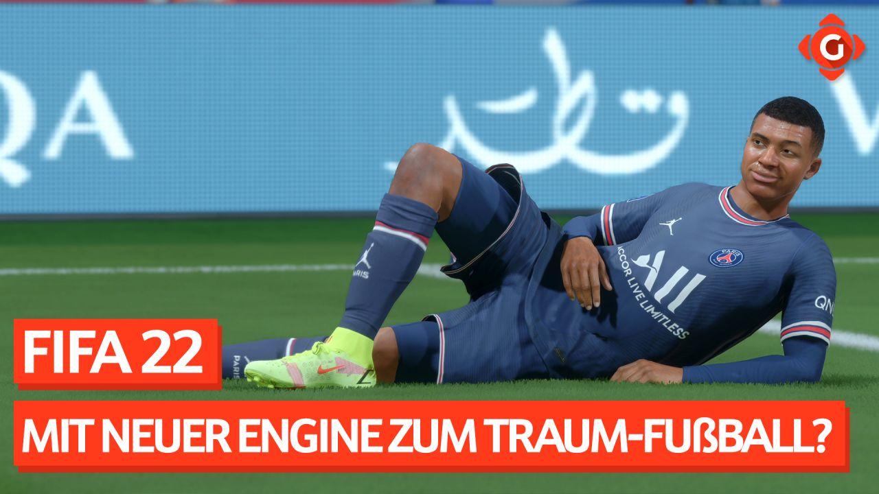 FIFA 22 - Mit neuer Engine zum Traum-Fußball?