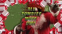 All Zombies Must Die! - Santa Christmas Trailer