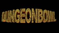 Dungeonbowl - Trailer