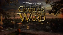 The Case of Charles Dexter Ward - Reveal Trailer