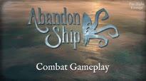 Abandon Ship - Combat Gameplay Trailer