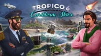 Tropico 6 - Caribbean Skies Add-on Trailer